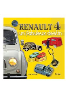Renault 4 - Un fabuleux destin