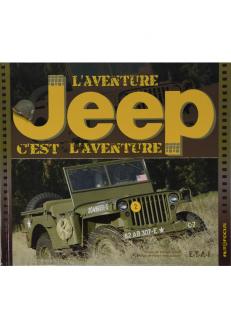 L'aventure Jeep c'est...