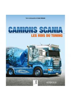 Camions Scania - Les rois...