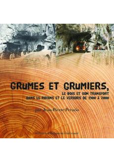 Grumes et Grumiers - Le...