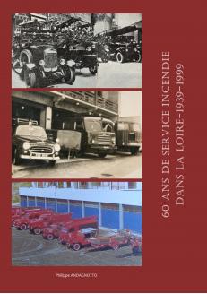 60 ans de service incendie...