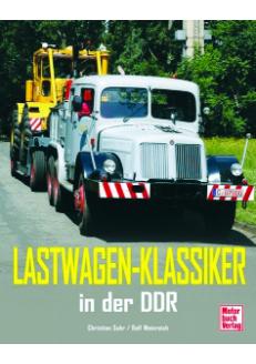 Lastwagen Klassiker in der DDR