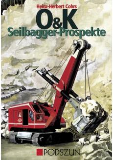 O&K Seilbagger-Prospekte