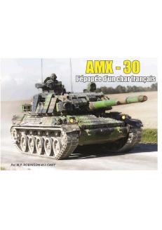 AMX-30, l'épopée d'un char...