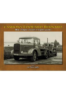 Camions Edouard Bernard Tome 2