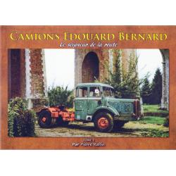 Camions Edouard Bernard Tome 1