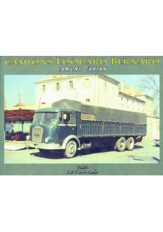 Camions Edouard Bernard Tome 3