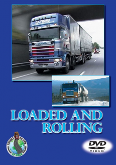 Loaded and Rolling